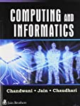 The text in this book is based on the syllabus of the newly introduced subject AN-203/AD-303 Computing and Informatics of AMIE examinations.This book has covered all modern aspects of Computing and Informatics. It provides a very useful set of conten...