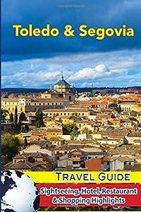hoteles toledo: Toledo & Segovia Travel Guide: Sightseeing, Hotel, Restaurant & Shopping Highlig...
