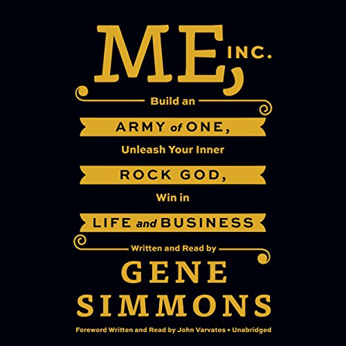 me-inc-build-an-army-of-one-unleash-your-inner-rock-god-win-in-life-and-business