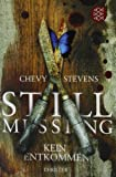 Still Missing von Chevy Stevens