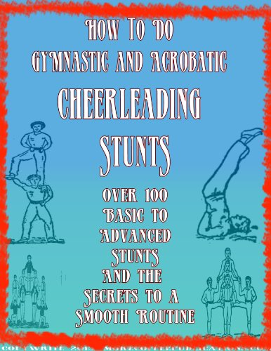 How To - A Book of Tumbling Tricks, Pyramids and Gymnastic Games | Basic Gymnastics | How to Gymnastics (English Edition) por Gymnastic Coaching