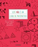 Isto não É Um Livro de Matemática (Em Portuguese do Brasil)