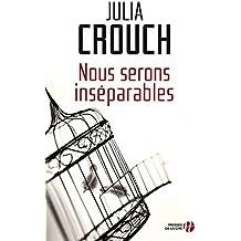 Nous serons inséparables (French Edition)