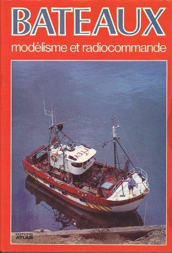 Bateaux modélisme et radiocommandé
