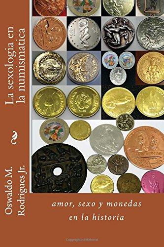 La sexologia en la numismatica por Prof Oswaldo Martins Rodrigues Jr