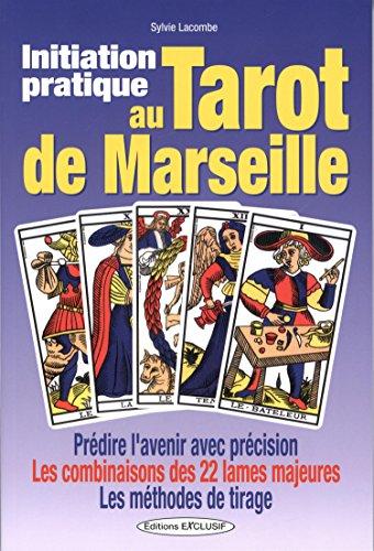 Initiation pratique au tarot de Marseille par Sylvie Lacombe