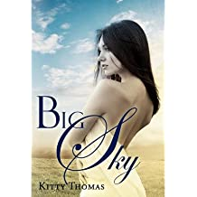 [{ Big Sky By Thomas, Kitty ( Author ) Oct - 02- 2012 ( Hardcover ) } ]