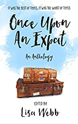 Once Upon an Expat (English Edition)