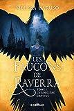 Les Faucons de Raverra, T1 - La Sorcière captive