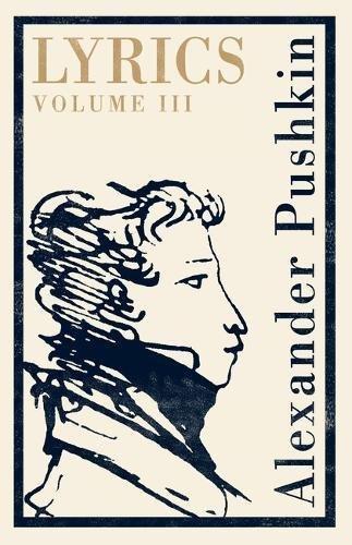 Lyrics. Volume 3 (Alma Classics)