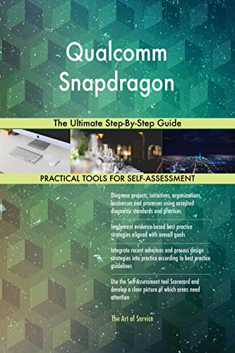 Qualcomm Snapdragon The Ultimate Step-By-Step Guide (English Edition)