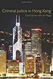 Criminal Justice in Hong Kong