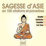 Image de Sagesse d'Asie en 180 citations et proverbes