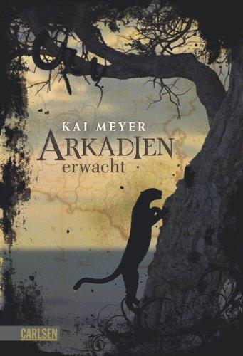 Buchseite und Rezensionen zu 'Arkadien-Reihe, Band 1: Arkadien erwacht' von Kai Meyer