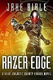 Razer Edge: A Roak: Galactic Bounty Hunter Novel (English Edition)