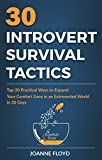 30 Introvert Survival Tactics: Top 30 Practical Ways to Expand Your Comfort Zone in an Extroverted World in 30 Days (English Edition)