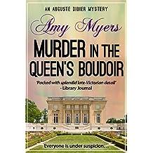Murder in the Queen's Boudoir (Auguste Didier Mystery Book 11)