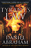 The Tyrant's Law: Book 3 of the Dagger and the Coin