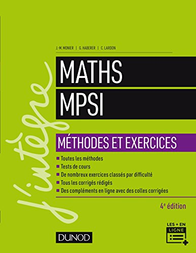 Maths MPSI - Méthodes et Exercices - 4e éd. par Jean-Marie Monier
