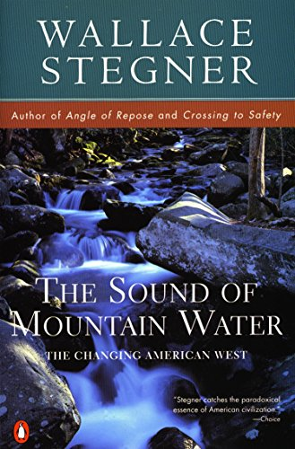 The Sound of Mountain Water por Wallace Stegner