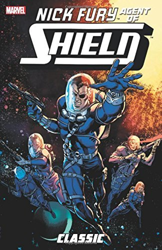 Nick Fury, Agent of S.H.I.E.L.D. Classic Volume 2 by Bob Harras (2015-02-17)