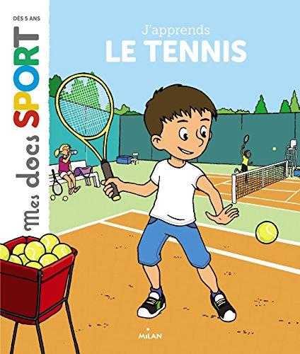J'apprends le tennis par Jérémy Rouche