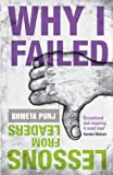 Why I Failed: Lessons from Leaders