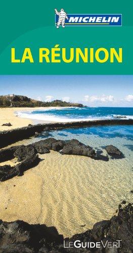 Le Guide Vert La Réunion Michelin par Collectif Michelin