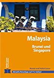 Stefan Loose Travel Handbücher Malaysia - Singapore - Brunei - Stefan Loose, Renate Ramb