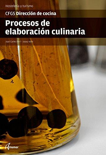 Procesos de elaboración culinaria (CFGS DIRECCIÓN DE COCINA)