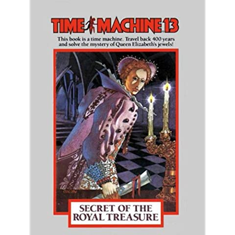 Time Machine 13: The Secret of the Royal Treasure (English Edition)