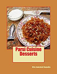 Desserts: Parsi Cuisine (English Edition)