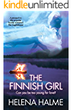 The Finnish Girl: Can you be too young for love? (The Englishman Book 1)