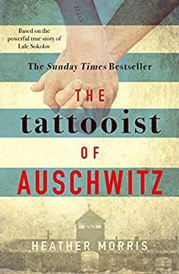 The Tattooist of Auschwitz: the heart-breaking and unforgettable international bestseller : everything 5 pounds (or less!)