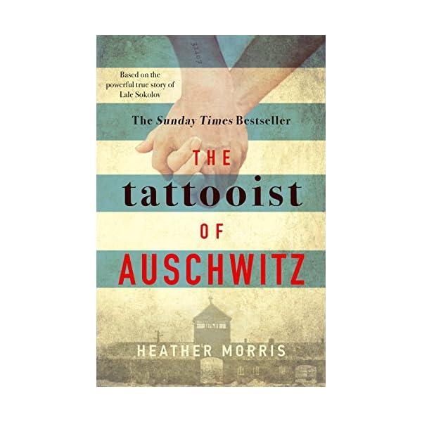 The Tattooist of Auschwitz: the heart-breaking and unforgettable international bestseller 51Zp2PkPeCL