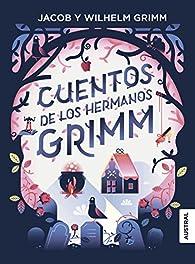 Cuentos de los Hermanos Grimm par Wilhelm & Jacob Grimm