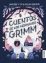 Cuentos de los Hermanos Grimm par Grimm