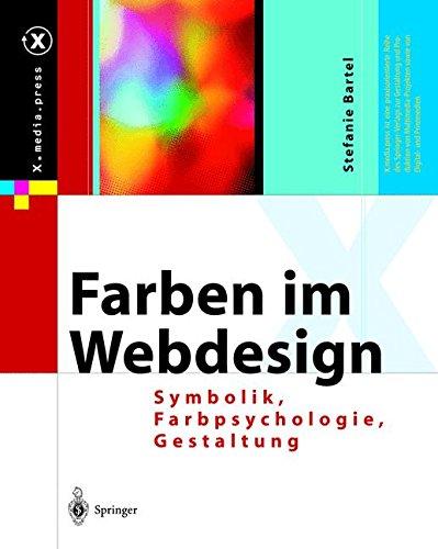 Farben im Webdesign: Symbolik, Farbpsychologie, Gestaltung (X.media.press)