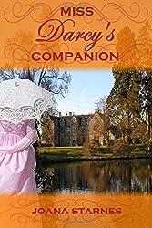 Miss Darcy's Companion: A Pride and Prejudice Variation by Joana Starnes (2016-05-21)