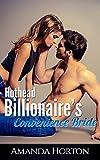 Hothead Billionaire's Convenience Bride: (A Billionaire Marriage of Convenience Romance)