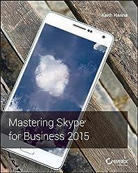 Mastering Skype for Business Server 2015