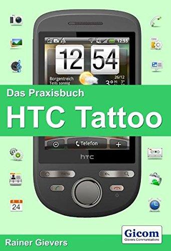 Das Praxisbuch HTC Tattoo: (Android 1.6) Htc Tattoo