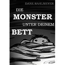 Die Monster unter deinem Bett – Eine Geistergeschichte