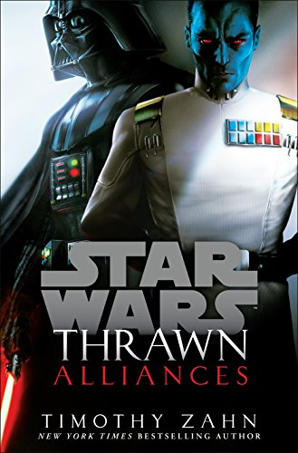 Thrawn: Alliances (Star Wars) (Star Wars: Thrawn, Band 2)