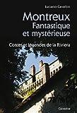 Montreux Fantastique et mystérieuse - Contes et légendes de la Riviera
