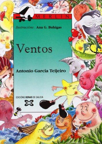 Ventos (Infantil E Xuvenil - Merlín - De 7 Anos En Diante) por Antonio García Teijeiro