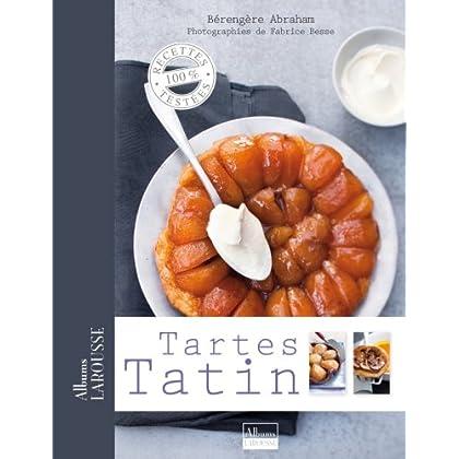Tartes Tatin (Albums Larousse)