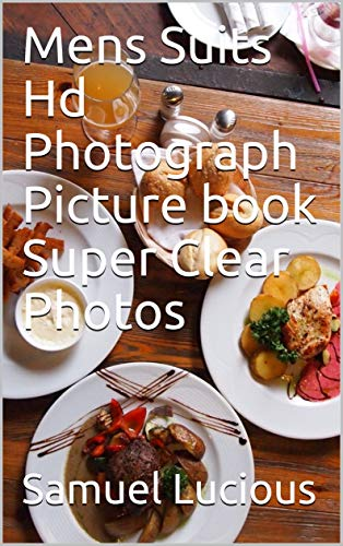 Mens Suits Hd Photograph Picture book Super Clear Photos (English Edition)