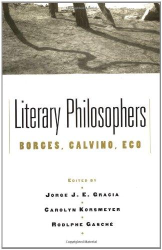 Literary Philosophers: Borges, Calvino, Eco