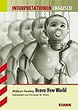 Interpretationshilfe Englisch; ALDOUS HUXLEY: Brave New World - Aldous Huxley